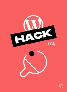 WP Hacks #1 : Comment WordPress peut faciliter la gestion d'un club de sport ?