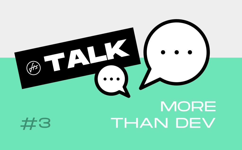FTS Talk #3 : Un développeur, des projets
