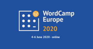 Comment le WordCamp Europe 2020 a révélé la valeur de la contribution open-source !